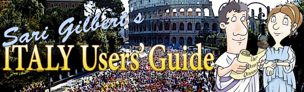 Sari Gilbert's Italy Users' Guide | How to cross the street in Rome without getting killed… and other tips
